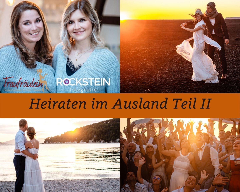 Heiraten im Ausland Auslandshochzeit Planung Vorteile - Standesamtliche Hochzeit oder Freie Trauung im Ausland?