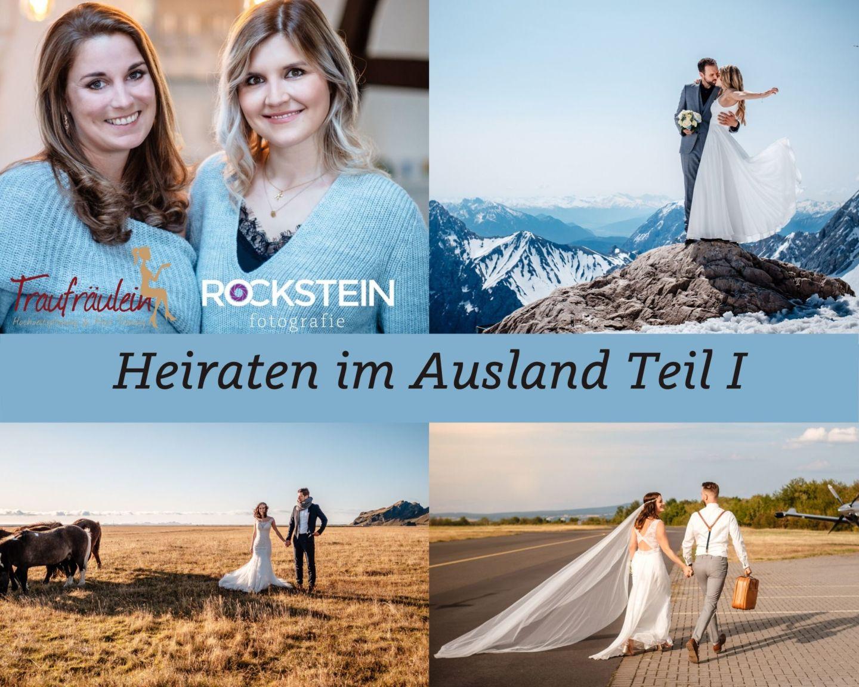 Heiraten im Ausland Tipps - Standesamtliche Hochzeit oder Freie Trauung im Ausland?